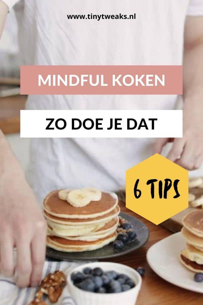 mindful koken zo doe je dat