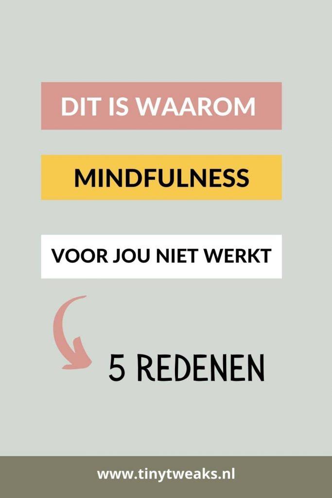 mindfulness werkt niet