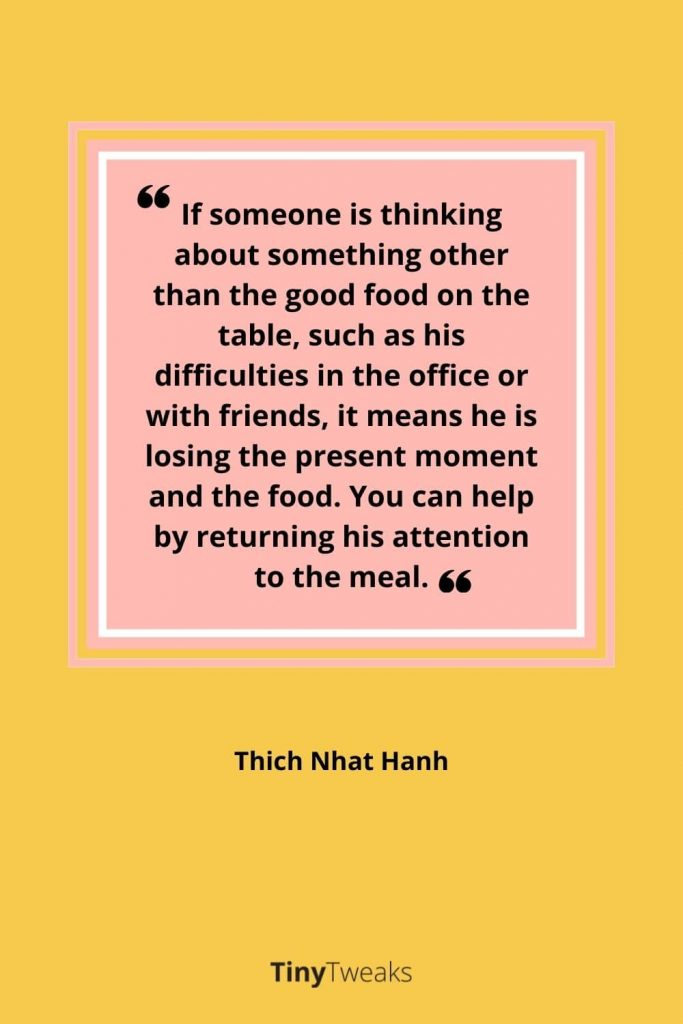 mindful eten quote Thich nhat hanh