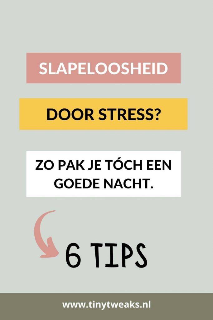 slapeloosheid door stress tips