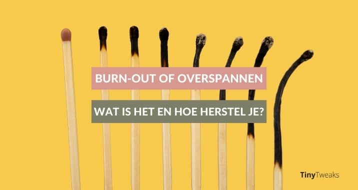 Burn-out of overspannen