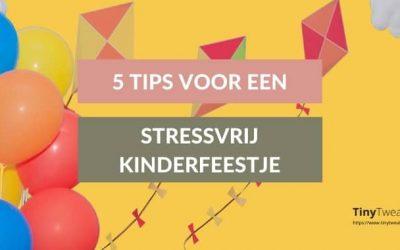 5 tips voor een kinderfeestje thuis zonder stress (ja, dat kan!)