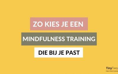Checklist: hoe kies ik een goede mindfulness training?